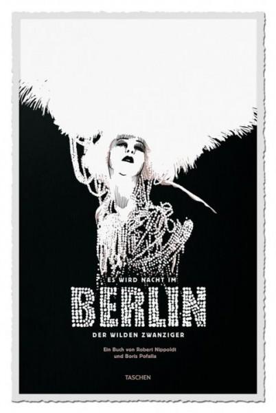 Es wird Nacht in Berlin der wilden Zwanziger