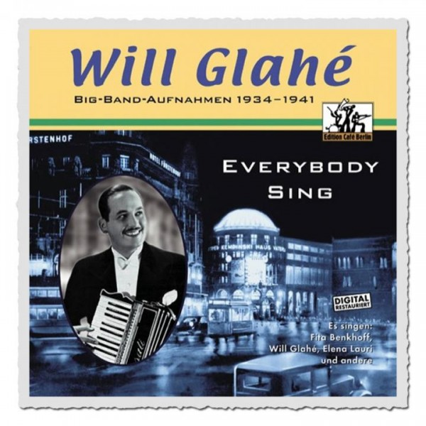 Will Glahé - Everybody Sing